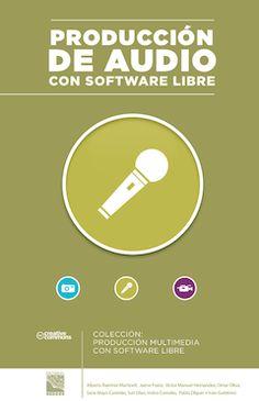 Producción de audio con software libre [e-Book]. http://www.uv.mx/personal/albramirez/files/2013/01/libro_audioswl_2.pdf