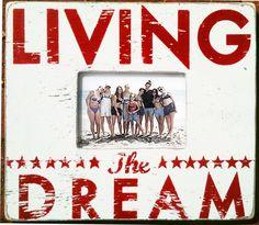 Living the Dream frame $40 from GoJumpIntheLake on Etsy