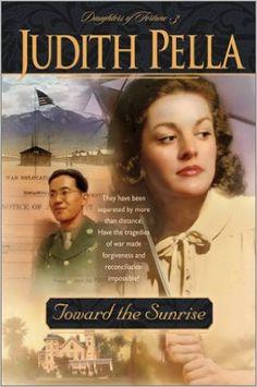 Toward the Sunrise (Daughters of Fortune, Book 3): Judith Pella: 9780764228469: AmazonSmile: Books