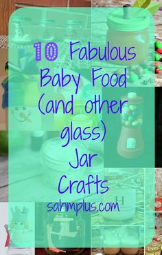 baby food glass jar crafts - how to reuse baby food jars