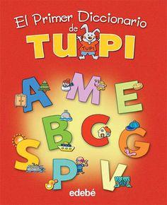 El Primer Diccionario de Tupi, £11.99 Nonfiction Books, Spanish, Children, Young Children, Boys, Kids, Spanish Language, Spain, Child