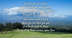 Wish You The Best, I Wish, Wish Come True, Wishes For You, All Smiles, New Adventures, New Friends, Good Things, Happy