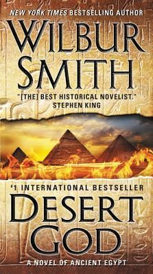Desert God, by Wilbur Smith: I loved the previous 4 books in this series! Desert God was as good as River God, one of my all-time favorite novels!