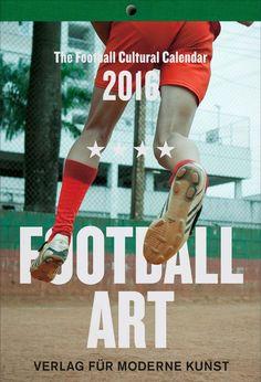 Fußballkalender, 2016 (Photo: Alois Gstöttner) Editorial Design, Culture, Game, Beautiful, Modern Art, Gaming, Toy, Games, Editorial Layout