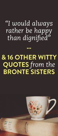 16 witty quotes from the Bronte sisters