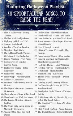 Haunting Halloween Playlist: 40 Spooktacular Songs to Raise the Dead Haunting Halloween Playlist: 40 Spooktacular Songs to Raise the Dead,Samhain Related posts:Streifen - - + Tims Halloween Tags, Halloween Snacks, Happy Halloween, Diy Halloween Party, Halloween Brownies, Halloween School Treats, Halloween Music, Holidays Halloween, Halloween Playlist Music