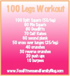 100 leg workout #fitfluential @foodfitnessfamily