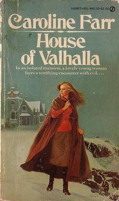House of Valhalla by Caroline Farr. Signet 1978. Cover artist Allan Kass