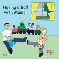 Digital Release.  Brand new. Physical CDs in 2 weeks.  Music With Mar. | Having a Ball With Music