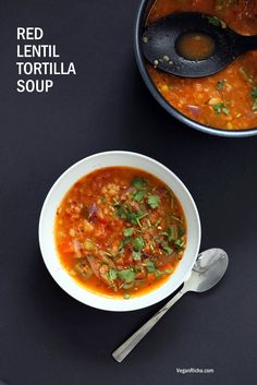 Easy Tortilla Soup with Red lentils. 1 Pot 30 minutes! Vegetarian Tortilla Soup, garnish w/ tortilla chips, avocado. Vegan Glutenfree Soyfree Nutfree Recipe