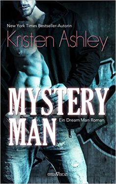 Buy Mystery Man by Kerstin Kellis, Kristen Ashley and Read this Book on Kobo's Free Apps. Discover Kobo's Vast Collection of Ebooks and Audiobooks Today - Over 4 Million Titles! Mystery, New York Times, Great Books, My Books, Kristen Ashley Books, Dream Guy, Romance Novels, Book Series, The Book