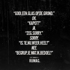 New Quotes Funny Crazy Truths Ideas Dutch Quotes, New Quotes, Words Quotes, Inspirational Quotes, Heart Quotes, Motivational, Sayings, Sarcastic Quotes, Funny Quotes