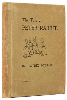 Tim and Cathy enjoyed being read the Tales of Peter Rabbit.  I remember my Grandaddy telling me stories about Peter Rabbit in the 1950's. Rare & first editions of The Tale of Peter Rabbit. by POTTER, Beatrix. | Peter Harrington