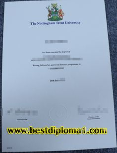 The Nottingham Trent University diploma   Skype: bestdiploma Email: bestdiploma1@outlook.com http://www.bestdiploma1.com/  whatsapp:+8615505410027 QQ:709946738