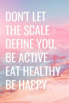 s Health Monday Motivation 37 &;s Health Angie Rockwood Week 1 Monday Motivation Don&;t let the scale define you. Be […] fitness motivation Montag Motivation, Fitness Motivation Quotes, Health Fitness Quotes, Motivation For Weight Loss, Good Health Quotes, Fitness Memes, Workout Motivation, Loss Quotes, Motivational Quotes For Weight Loss