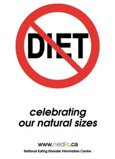 I feel as if this poster is bad advertising. We do not want Americas to not diet; that can lead to health issues. We want American's to diet HEALTHILY. Of course we want to celebrate our natural selves, but we want to ensure a long plentiful life. So i do not agree with this poster.