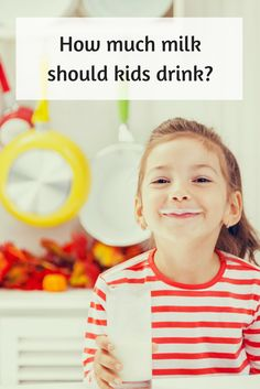Two cups of milk, not more, may be ideal for preschoolers.