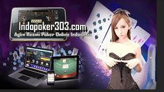 Agen Resmi Daftar Judi Poker Online Indonesia 2018 Disini