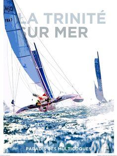 Poster photo Affiche La Trinité sur Mer Paradis des Multicoques Philip Plisson