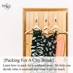Tips for packing a carry-on holdall or suitcase for a short break