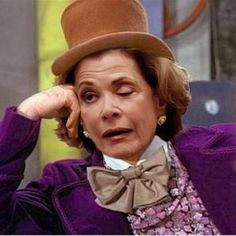 hahahaha Lucille Bluth as Condescending Wonka