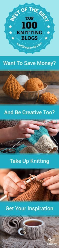 Want to save money and be creative too? Knitting can save you money as the clothes you create, that are well looked after, last a long time. Show your creative flair with the skills you learn in knitting. Colorwork, Fair Isle, there are so many different stitch patterns and knitting patterns to choose from. Get your inspiration from our Top 100 Knitting Bloggers. #knitting #savemoneytips #knittingpatterns