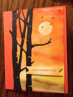 Father's Day card: Taylored Expressions birch tree die; SU: Inks: tangerine tango, daffodil delight, soft suede. Paper: SU white & tangerine tango. Stamp is from SU Teeny Tiny Wishes