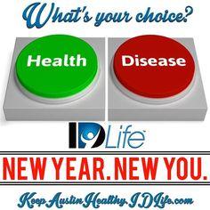 choose wisely, choose IDLife.
