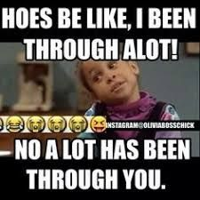 Image result for you're a hoe quotes