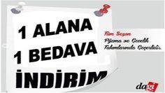 Dagi Şubat 2014 1 Alana 1 Bedava Kampanyası