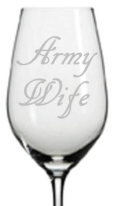 Hey, I found this really awesome Etsy listing at https://www.etsy.com/listing/200266830/etched-army-wife-wine-glass-choose-your