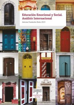 Educación emocional y social : análisis internacional : Informe Fundación Botín 2015 = Social and Emotional Education : An International Analysis : Fundación Botín Report 2015 / [ Christopher Clouder (director) ]