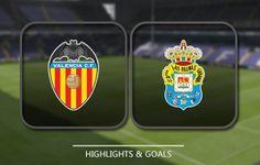 Prediksi Skor Valencia vs Las Palmas 23 Agustus 2016 Malam Ini