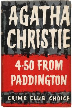 CHRISTIE, Agatha. 4.50 from Paddington. Collins Crime Club, 1957. First edition. The first Miss Marple film Murder, She Said (1961) was based on this book. #agathachristie #crime #fiction #missmarple