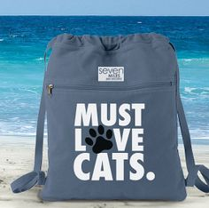 Must Love Cats Canvas Backpack Cinch Sack by SevenMilesPerSecond, $24.00