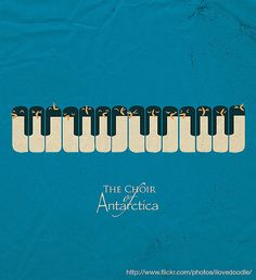 The Choir of Antarctica by ILoveDoodle, via Flickr