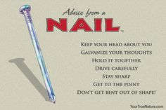 Advice from a Nail