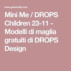 Mini Me / DROPS Children 23-11 - Modelli di maglia gratuiti di DROPS Design