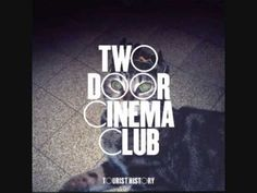 Two Door Cinema Club - Eat That Up, It's Good For You. I am internally screaming right now because this is my favorite song by TDCC and it would be an understatement if I called them a fantastic group. And I just happened upon it on my Home Feed!