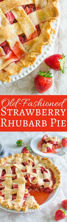 This easy recipe for Old-Fashioned Strawberry Rhubarb Pie with lattice crust is just like grandma used to make!