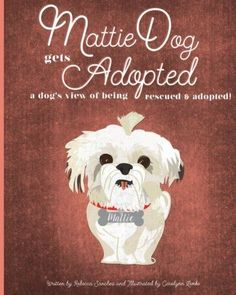 A little dog lost - the heartwarming rescue and adoption story of Mattie, a little Shih Tzu, lost in the city. Children love this book!