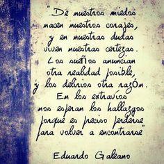 """""""Porque es preciso perderse para volver a encontrarse.."""" #eduardo #galeano #buenviaje"""