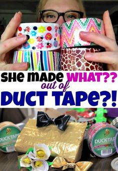 She made WHAT out of duct tape? Now why didn't I think of that? 7 new ideas