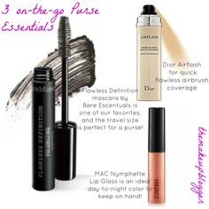 Here are three of our three favorite products that are quick, effective and beautiful- Keep these in your purse and you'll never be unprepared! By The Makeup Blogger