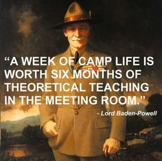 Lord Robert Baden Powell Quote Responsibility Character Development Training Individual Self-Confidence Boy Scouts BSA Family Scouting Cub Girl Scout Outdoor Recreation Education Life Skills Youth Teenager Scout Camping, Camping Life, Scout Mom, Girl Scouts, Baden Powell Quotes, Baden Powell Scouts, Scout Quotes, Les Scouts, Robert Baden Powell