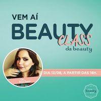 Chic e Fashion: The Beauty Box promove Beauty Class em SP