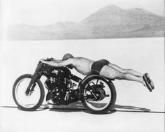 The most famous motorcycle photo of all time: Rollie Free stretched out on the Bathing Suit Bike (a stripped down Vincent Black Shadow), Bonneville Salt Flats, Sept. 13, 1948. Rollie achieved an astonishing 150.313mph two-way average, and went into the record books as the man who blitzed the American absolute motorcycle speed record. (Article by Philip Tooth, Motorcycle Classics Nov/Dec 2010) Learn more about this historic bike at motorcycleclassics.com