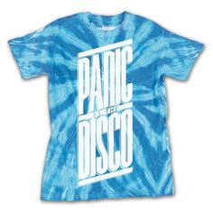 Blue Tie Dye Panic! at the Disco Shirt. This is my favorite out of the ones I've pinned so far.