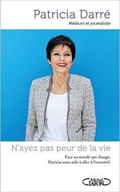 Amazon.fr - N'ayez pas peur de la vie - Patricia Darre, Youssef El mabsout - Livres