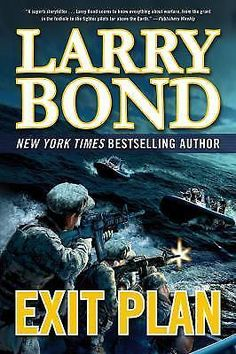A Jerry Mitchell Novel: Exit Plan by Larry Bond 2012 HARDCOVER FIRST EDITION
